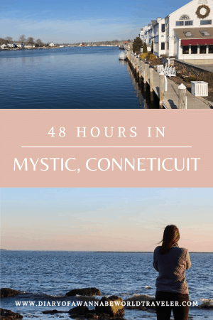 48 hours in Mystic, Ct